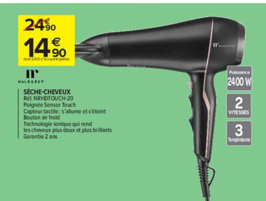 Offre Seche Cheveux Nalk Rey Chez Carrefour Market