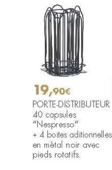 Offre Porte Distributeur Nespresso 4 Boites Aditionnelles En Metal Noir Avec Pieds Rotatifs Chez E Leclerc