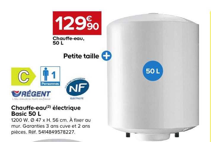 Offre Chauffe Eau Electrique Basic 50 L Regent Chez Castorama