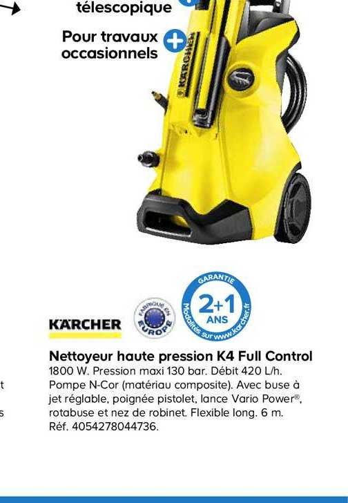 Offre Nettoyeur Haute Pression K4 Full Control Chez Castorama