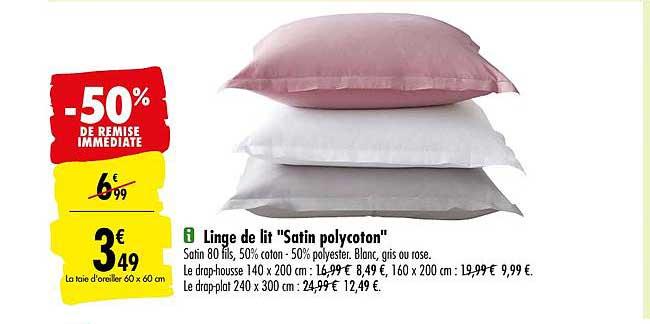 Offre Linge De Lit Satin Polycoton 50 De Remise Immediate Chez Carrefour