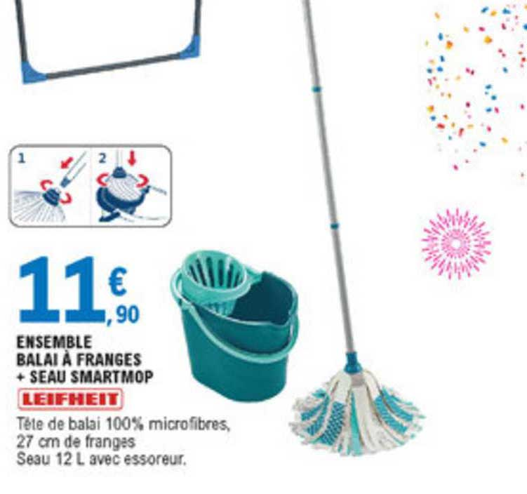 Offre Ensemble Balai A Franges Seau Smartmop Leifheit Chez E Leclerc