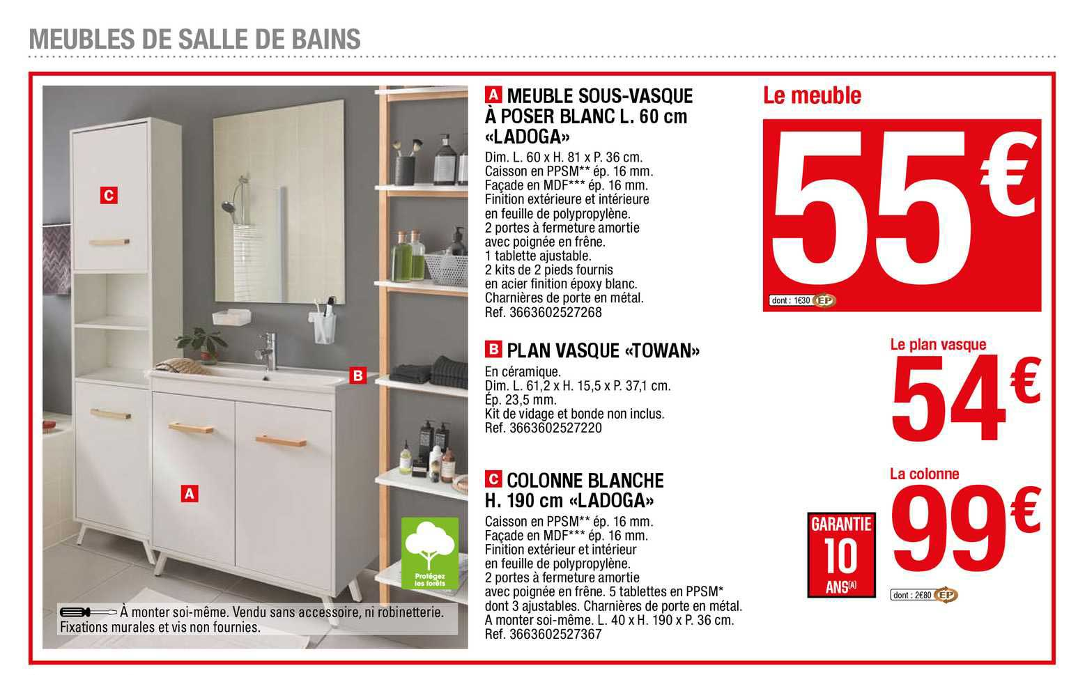 Offre Meuble Sous Vasque A Poser Blanc L 60 Cm Ladoga Plan Vasque Towan Colonne Blanche H 190 Cm Ladoga Chez Brico Depot