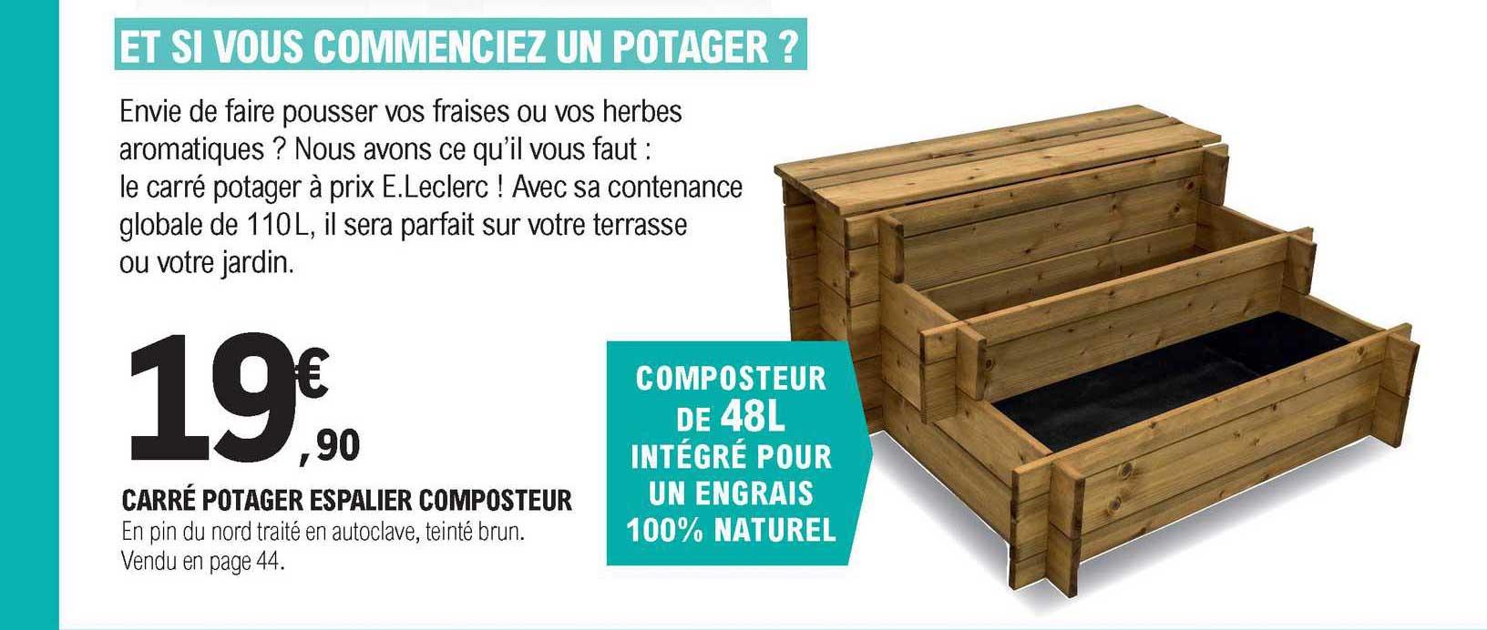 https www icatalogue fr i e leclerc carre potager espalier composteur 263491