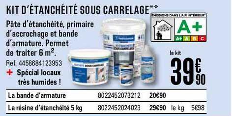 Offre Kit D Etancheite Sous Carrelage Chez Brico Depot