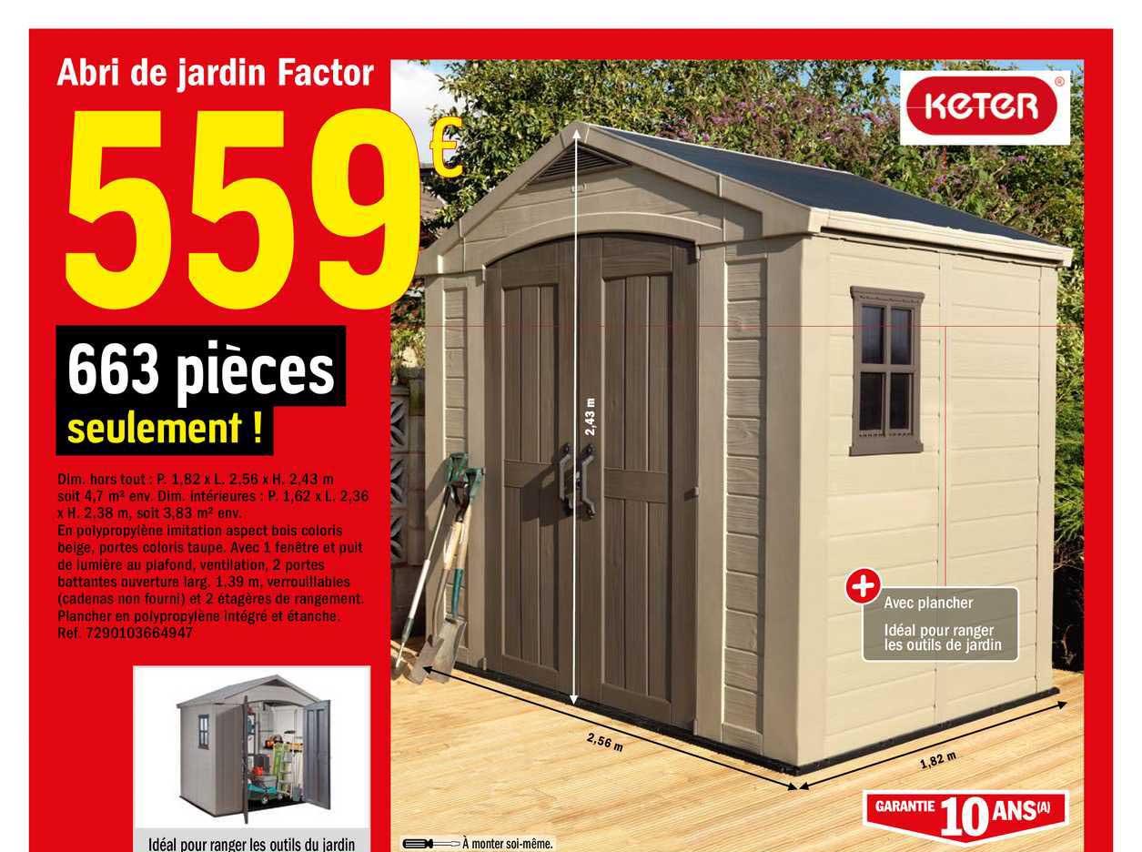 Offre Abri De Jardin Factor Keter Chez Brico Depot