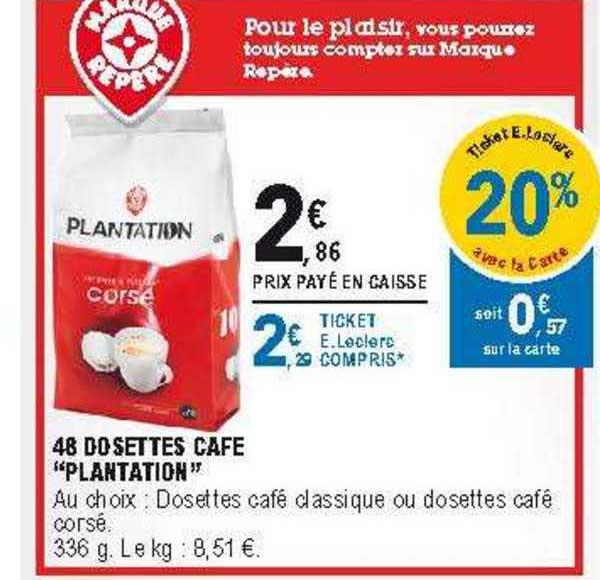 Offre 48 Dosettes Cafe Plantation Chez E Leclerc