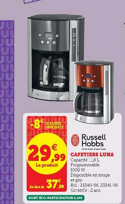 Offre Cafetiere Luna Russell Hobbs Chez Hyper U