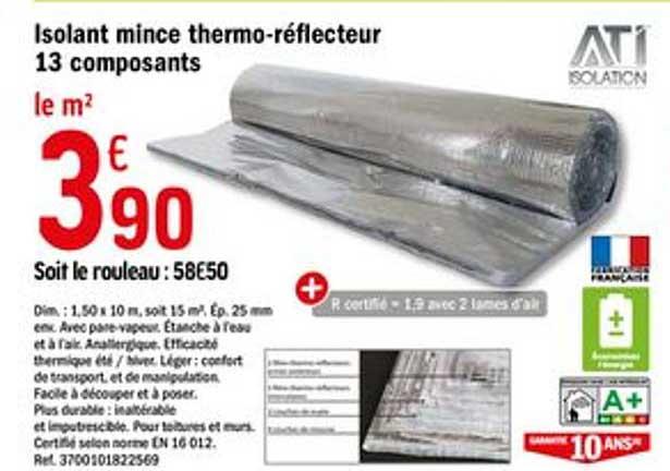 Offre Isolant Mince Thermo Reflecteur 13 Composants Chez Brico Depot