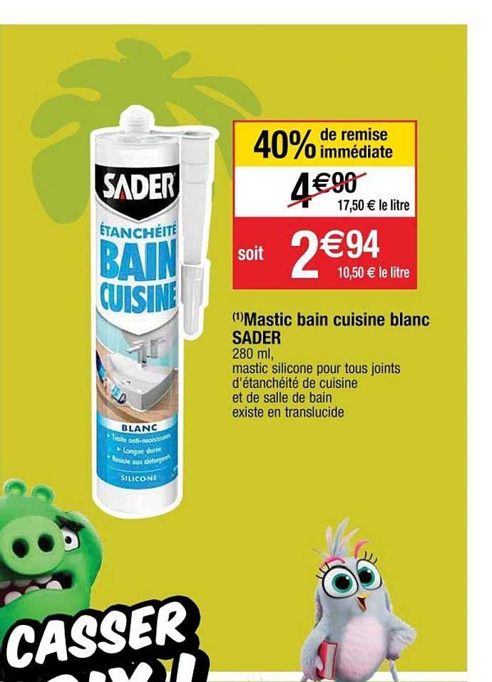 Offre Mastic Bain Cuisine Blanc Sader 40 Remise Immediate Chez Cora