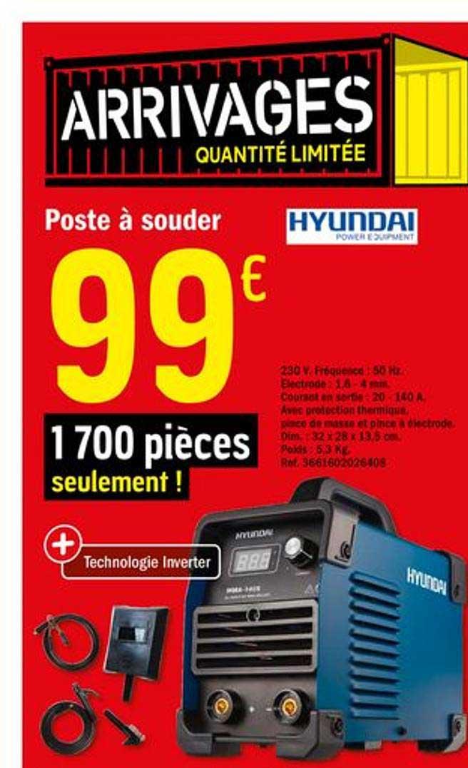 Offre Poste A Souder Hyundai Chez Brico Depot
