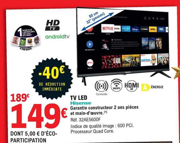 offre tv led 80 cm hisense chez e leclerc