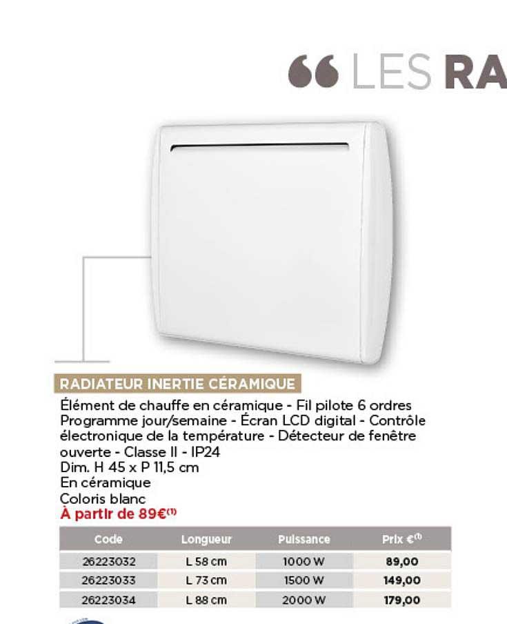 Offre Radiateur Inertie Ceramique Chez Bricomarche