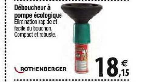 Offre Deboucheur A Pompe Ecologique Rothenberger Chez Tridome