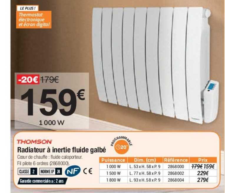 Offre Radiateur A Inertie Fluide Galbe Thomson Chez Bricorama