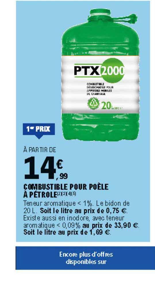 Offre Combustible Pour Poele A Petrole Chez E Leclerc