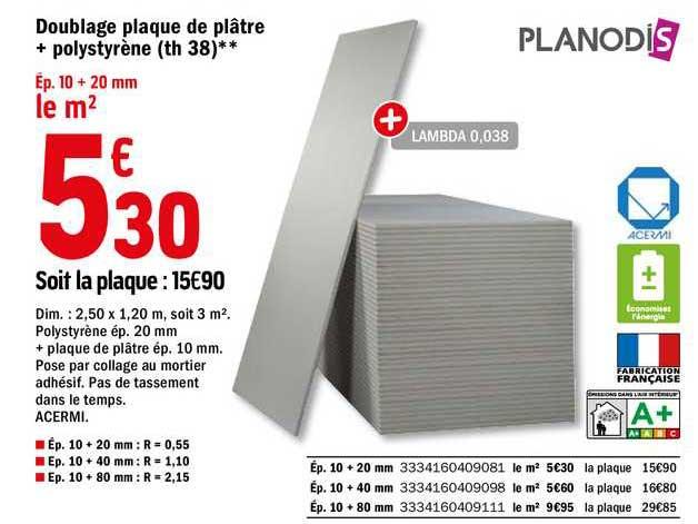 Offre Doublage Plaque De Platre Polystyrene Th 38 Planodis Chez Brico Depot