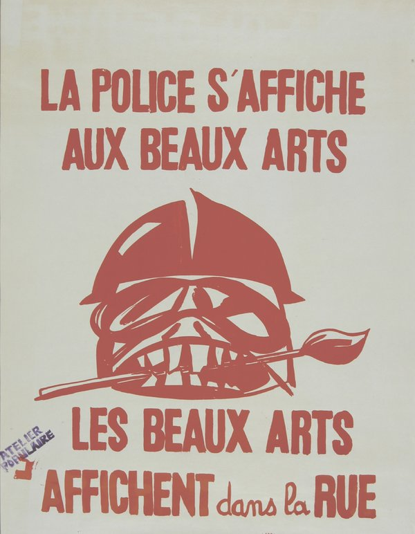 """White poster with red writing and red imagery, on the top it says """"La Police S'Affiche Aux Beaux Arts"""" and on the bottom it says """"Les Beaux Arts Affichent dans la Rue"""" and these phrases are in all capital letters, the image is of an abstract person's face with a helmet and a paintbrush between his teeth"""