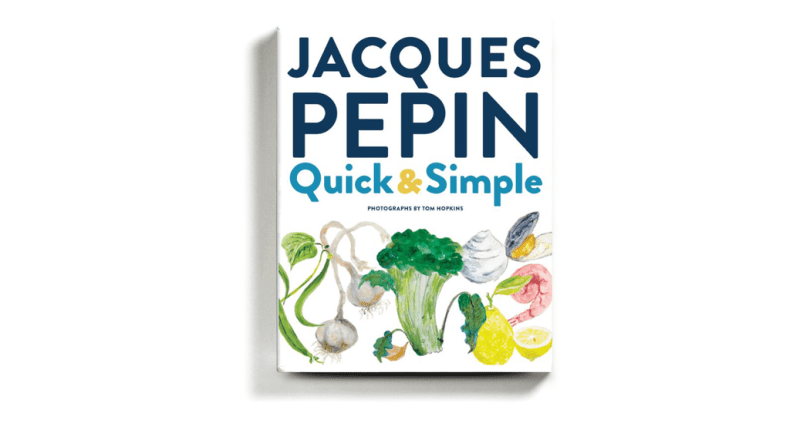 Jacques Pépin and the Art of Making the Most of It