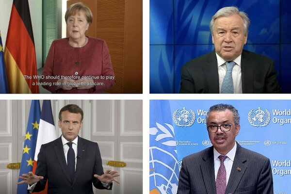 Addressing the World Health Organization's main annual assembly in Geneva on Monday were, clockwise from top left, Chancellor Angela Merkel of Germany; Secretary-General Antonio Guterres of the United Nations; Director-General Tedros Adhanom Ghebreyesus of the World Health Organization; and President Emmanuel Macron of France.