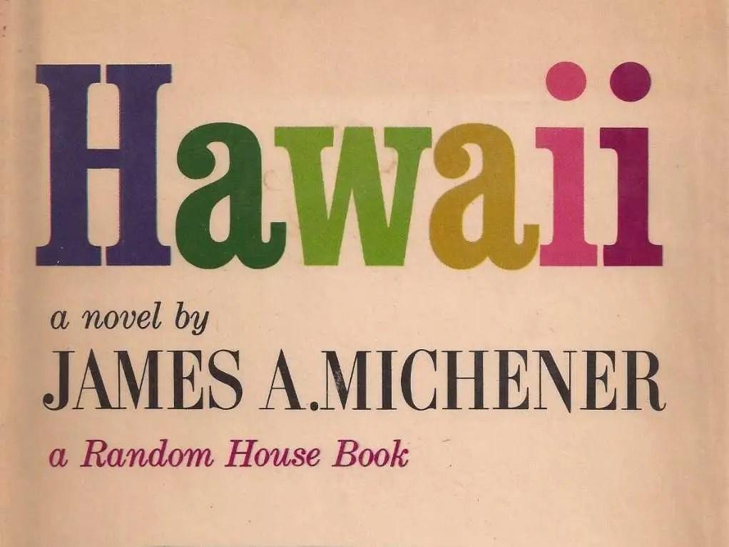 """HAWAII: """"Hawaii"""" by James Michener"""