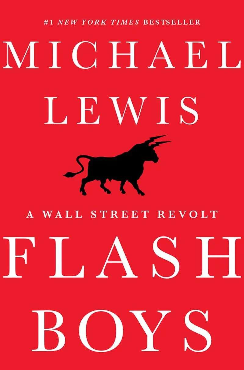 """""""Flash Boys: A Wall Street Revolt"""""""