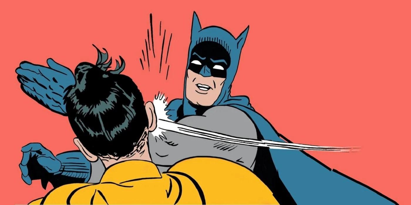 Batman 10 Funniest Slapping Robin Memes That Make Us Cry Laugh