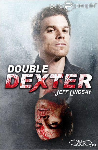Le livre  Double Dexter , paru aux éditions Michel Lafon.