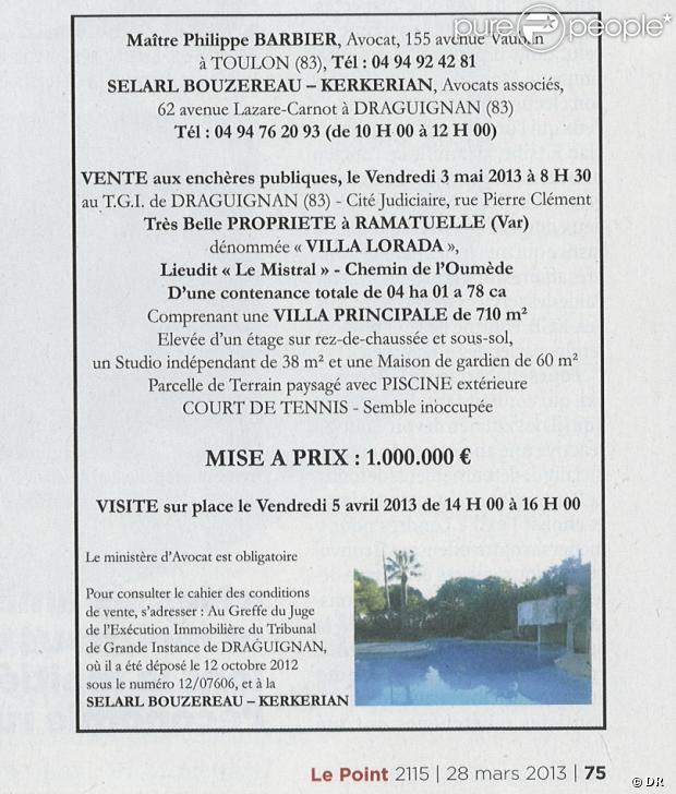 """Annonce de la vente aux enchères de la Lorada, la ville construite par Johnny Hallyday à Ramatuelle, à paraître dans """"Le Point"""" le 28 mars 2013."""