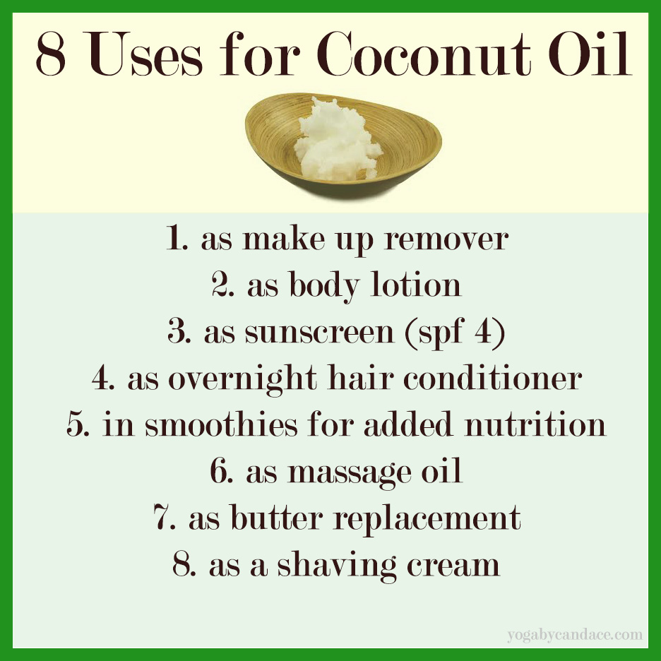 8 Uses For Coconut Oil YOGABYCANDACE