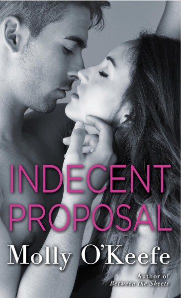 3 Quickie Contemporary Romance Reviews     Clear Eyes  Full Shelves Indecent Proposal by Molly O Keefe