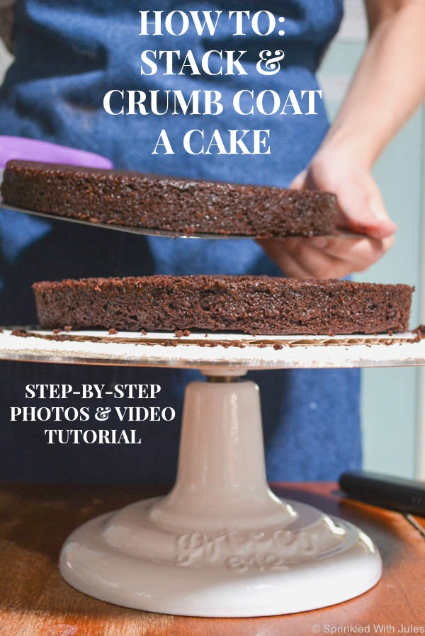 How To Stack And Crumb Coat A Cake Sprinkled With Jules