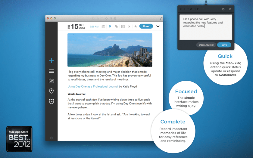 minimalmac: Day One is one of my favorite apps and it just got a huge update in time for Mavericks. I find it a useful, purposeful, and meaningful app. You don't find those every day. Keeping some thoughts to myself.