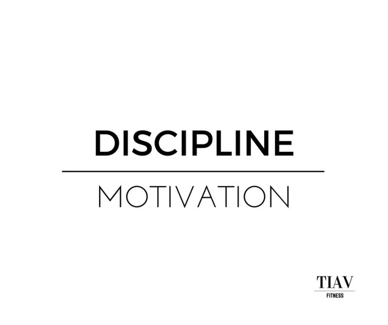 DISCIPLINE over MOTIVATION. TUESDAY, JUNE 6, 2017