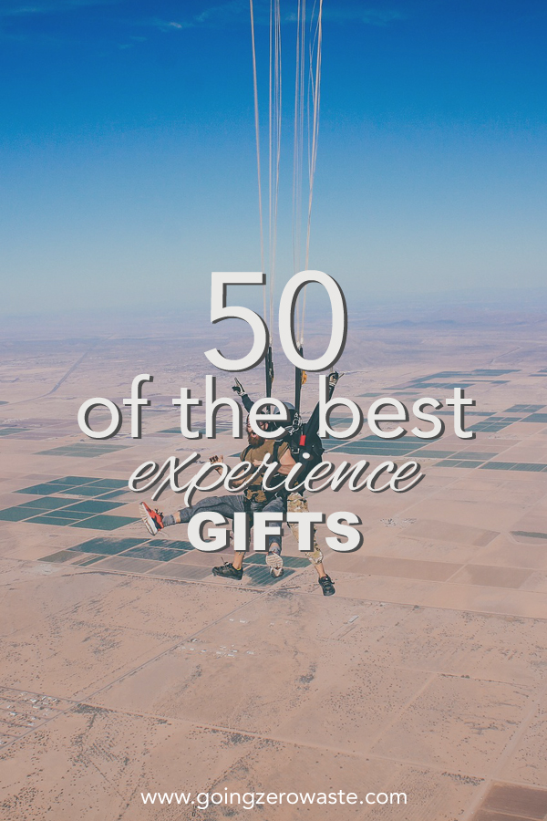 50 Of The Best Experience Gifts Going Zero Waste