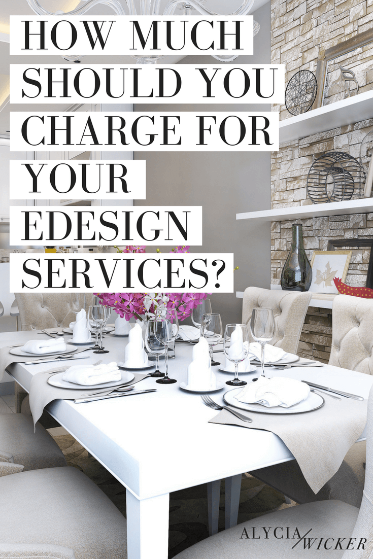 How To Charge For Interior Design Services Alycia Wicker
