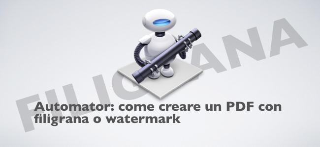 Automator Come Creare Un Pdf Con Filigrana O Watermark