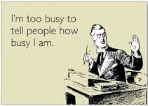 No one's that busy