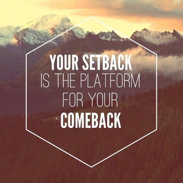 Getting Past Setbacks and Disappointments