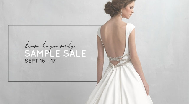 TWO DAYS ONLY: BRIDAL SAMPLE SALE