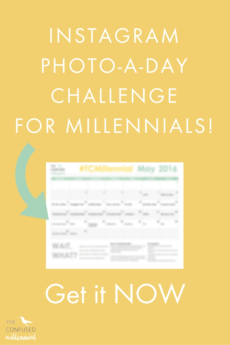 Looking to step your Instagram game up? Join us in our photo a day challenge! We are looking to bring together millennials who know just how real the struggle is. The overall theme of the photo a day challenge is adulting and community for Gen Y.