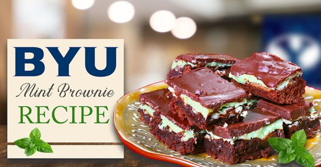BYU Mint Brownie Recipe - Famous Favorites