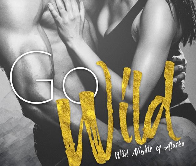 Go Wild  Jpg