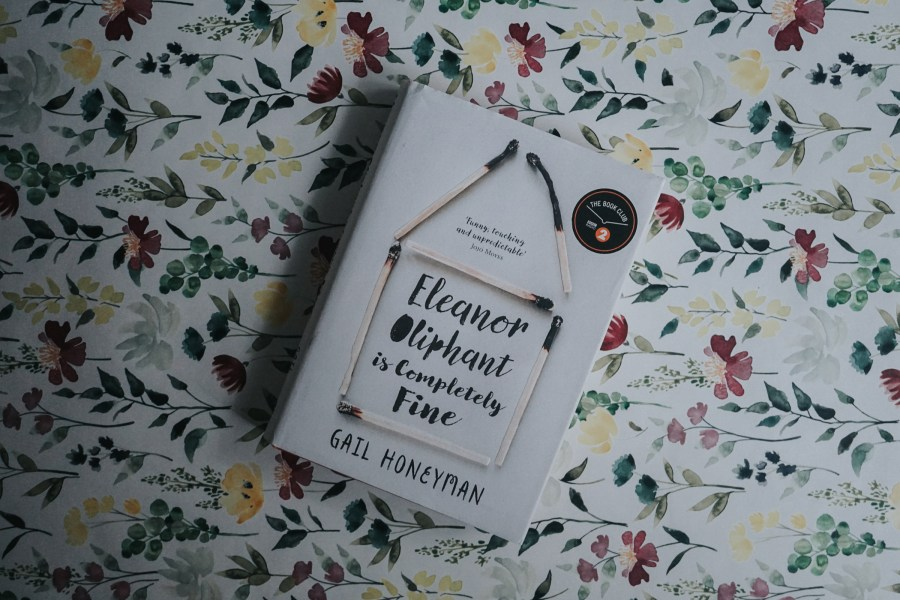 Eleanor Oliphant is Completely fine by Gail Honeyman     Mina s Planet Eleanor Oliphant is Completely fine by Gail Honeyman