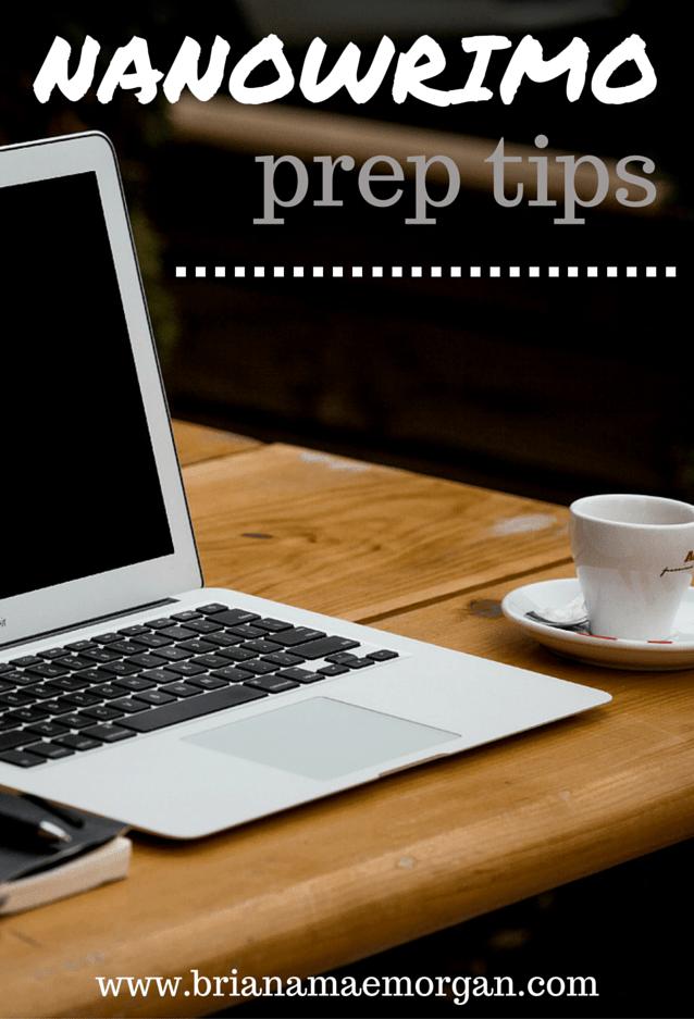 NaNoWriMo Prep Tips