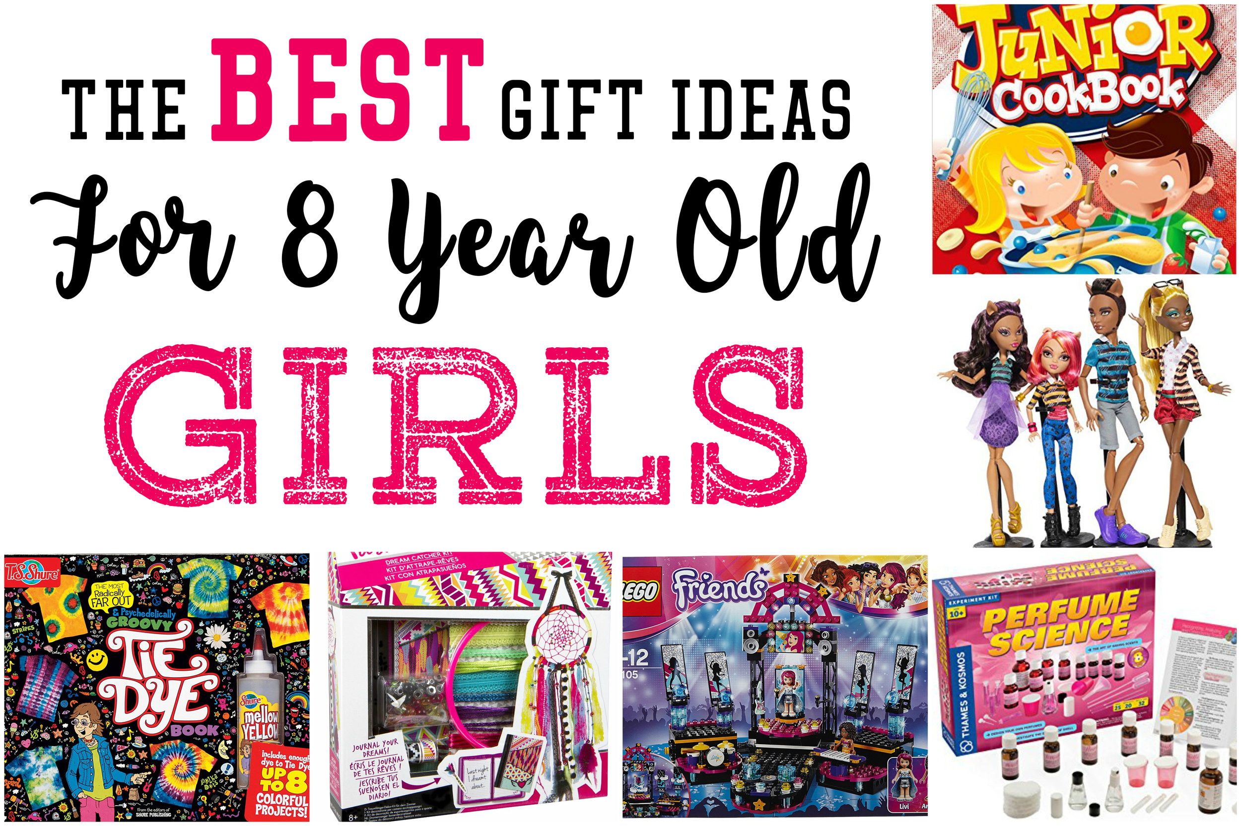 Best Gift Ideas For 8 Year Old Girls