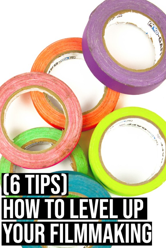 How To Level Up Your Filmmaking (6 Tips) — Amy Clarke Films