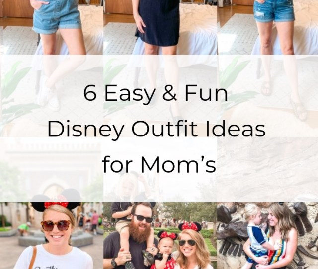 Easy Fun Disney Outfit Ideas For Moms Value Minded Mama