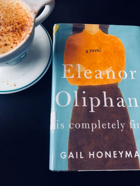 Eleanor Oliphant is Completely Fine     A Girl With a Book