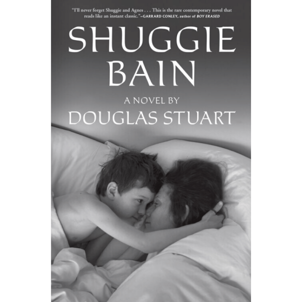 Shuggie Bain by Douglas Stuart — Open Letters Review